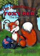 THE ADVENTURES OF FOXY REB CHILDRENS BOOK