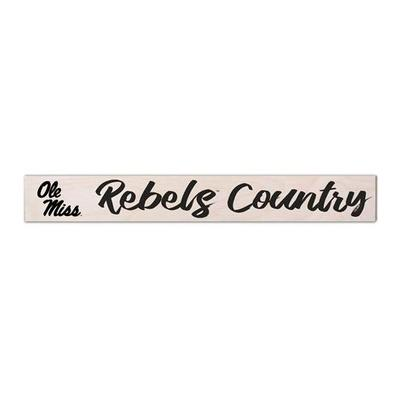 OLE MISS REBEL COUNTRY NATURAL 4X29 SIGN