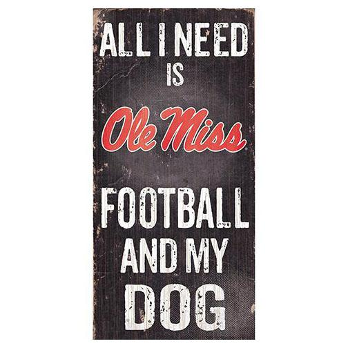 All I Need Fb Dog 6x12 Sign