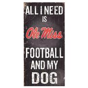 ALL I NEED FB DOG 6X12 SIGN