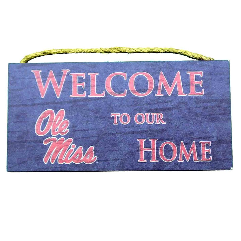 Welcome To Our Home 12x6 Sign