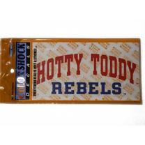HOTTY TODDY ARCHED OVER REBELS