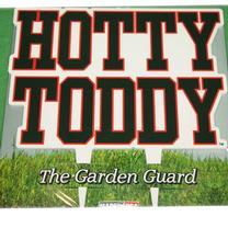 HOTTY TODDY GARDEN GUARD