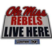 OLE MISS REBELS LIVE HERE LAWN